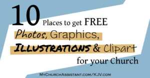 title photo for 10 Places to get Free Photos, Graphics, Illustrations, and Clipart for Your Church