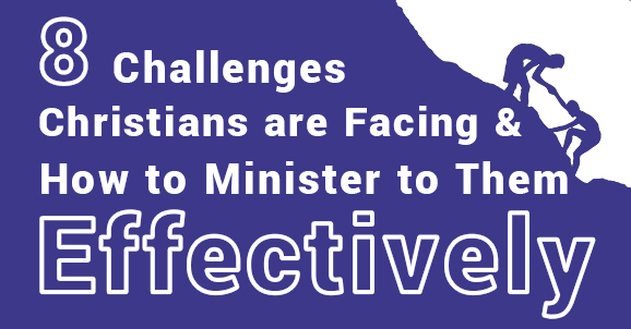 Blog post title image says 8 challenges Christians are facing and how to minister to them effectively